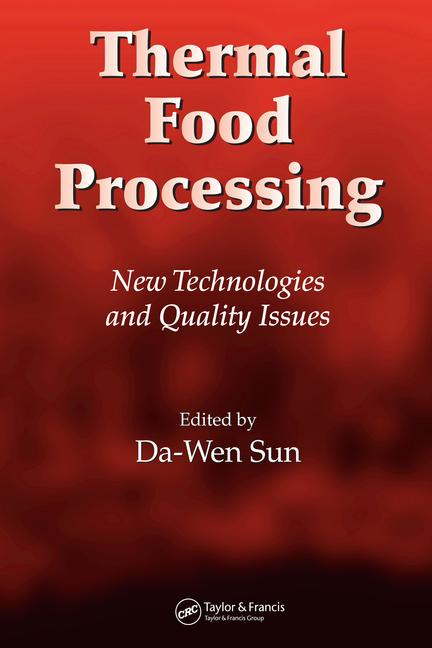 Thermal Food Processing New Technologies and Quality Issues book cover