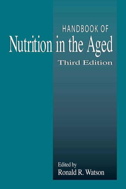 Handbook of Nutrition in the Aged book cover