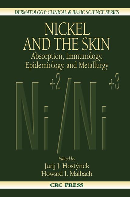 Nickel and the Skin Absorption, Immunology, Epidemiology, and Metallurgy book cover