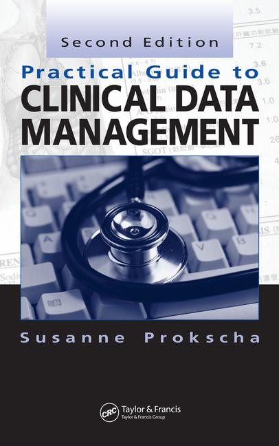 Practical Guide to Clinical Data Management book cover