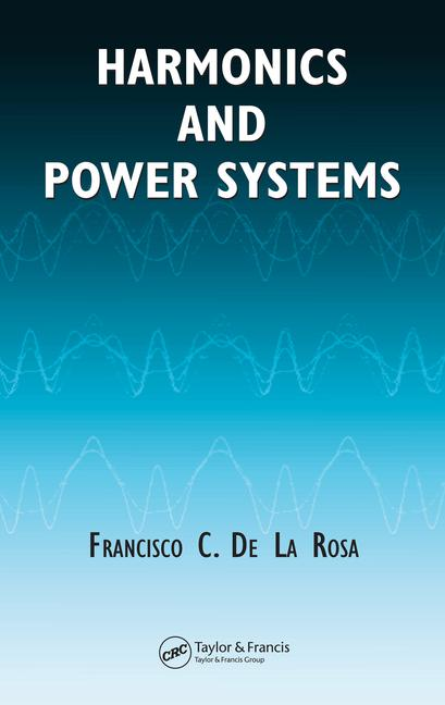 Harmonics and Power Systems book cover