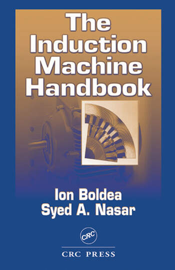 The Induction Machine Handbook book cover