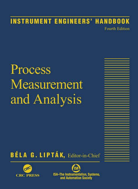 Instrument Engineers' Handbook, Volume One Process Measurement and Analysis book cover