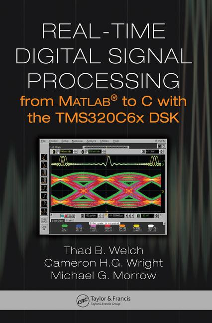 Real-Time Digital Signal Processing from MATLAB to C with the TMS320C6x DSK book cover