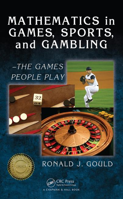 Mathematics in Games, Sports, and Gambling - The Games People Play book cover