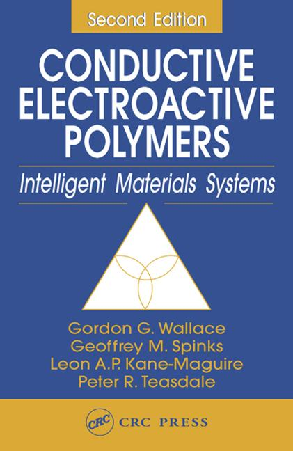 Conductive Electroactive Polymers Intelligent Materials Systems, Second Edition book cover