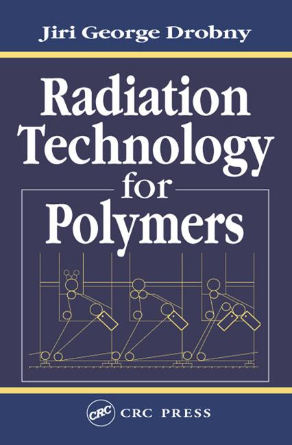Radiation Technology for Polymers book cover