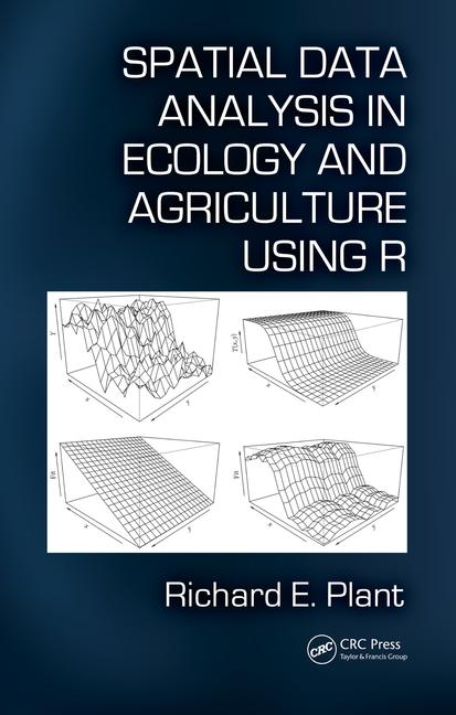 Spatial Data Analysis in Ecology and Agriculture Using R book cover