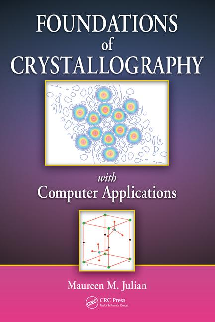 Foundations of Crystallography with Computer Applications book cover