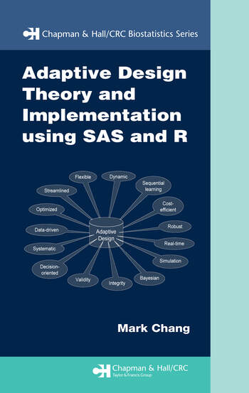 Adaptive Design Theory and Implementation Using SAS and R book cover