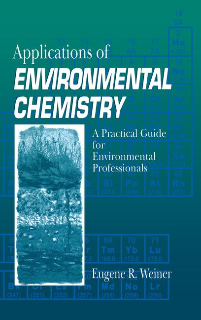 Applications of Environmental Chemistry A Practical Guide for Environmental Professionals book cover