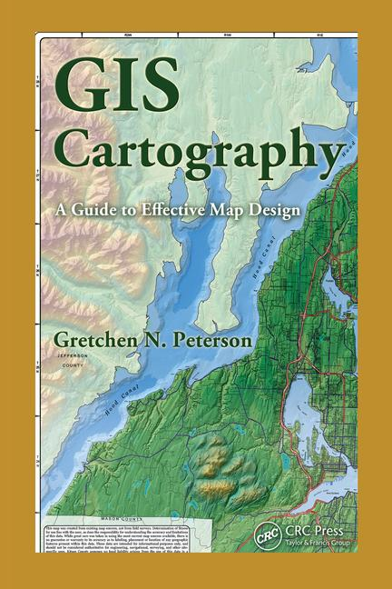 GIS Cartography A Guide to Effective Map Design book cover