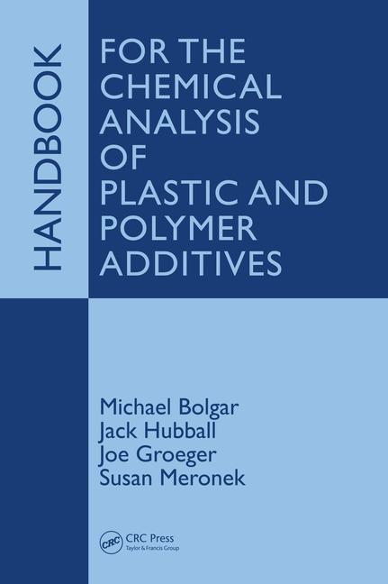 Handbook for the Chemical Analysis of Plastic and Polymer Additives book cover