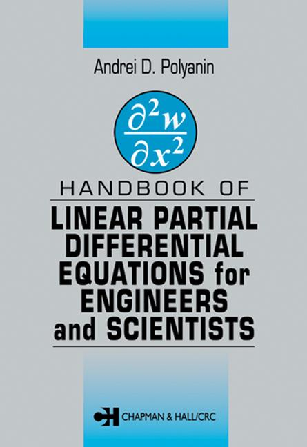 Handbook of Linear Partial Differential Equations for Engineers and Scientists book cover