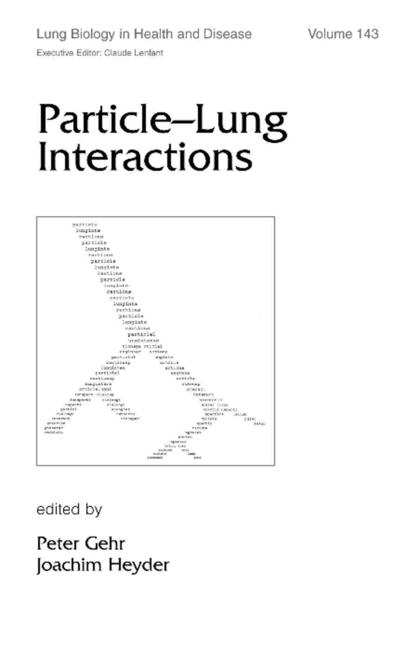 Particle-Lung Interactions book cover