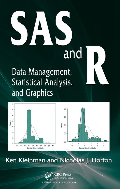 SAS and R Data Management, Statistical Analysis, and Graphics book cover
