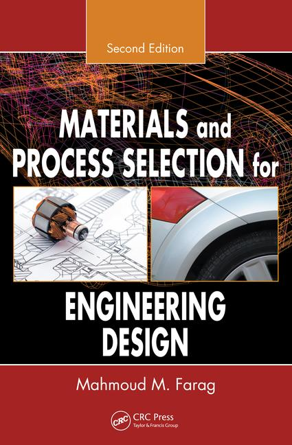 Materials and Process Selection for Engineering Design book cover