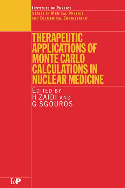 Therapeutic Applications of Monte Carlo Calculations in Nuclear Medicine book cover