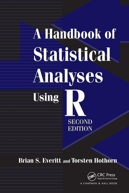 A Handbook of Statistical Analyses Using R book cover