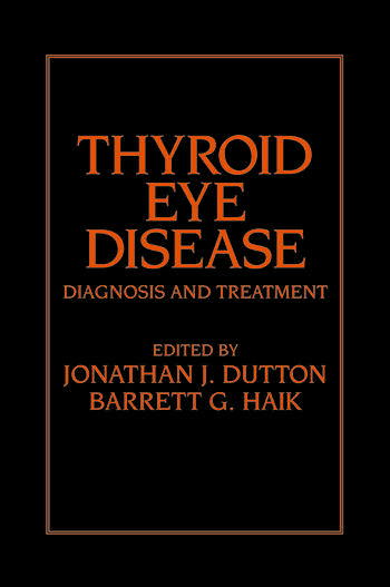 Thyroid Eye Disease Diagnosis and Treatment book cover