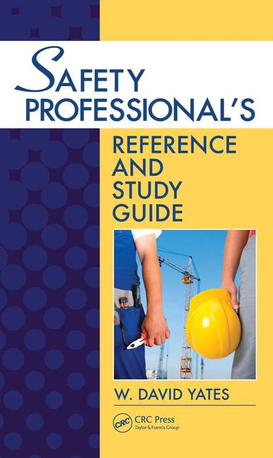 Safety Professional's Reference and Study Guide book cover