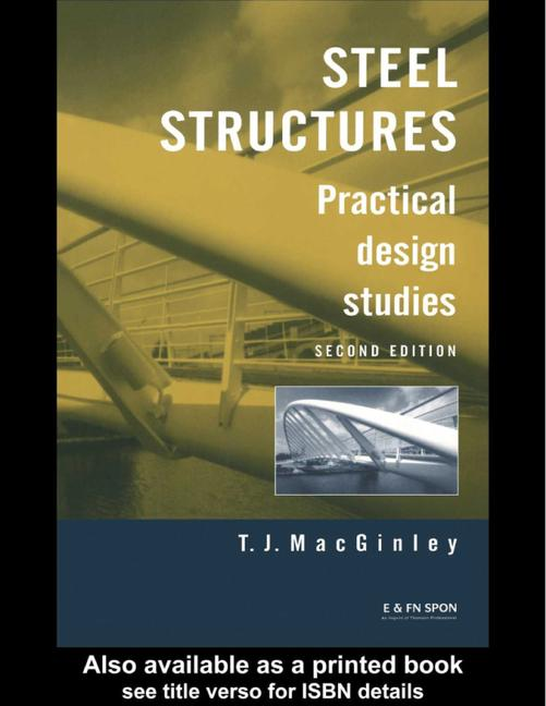 Steel Structures Practical Design Studies, Second Edition book cover