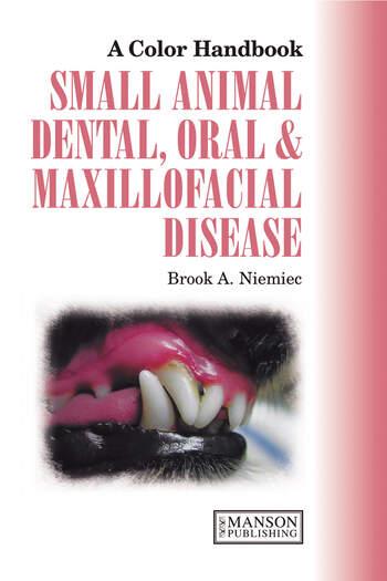 Small Animal Dental, Oral and Maxillofacial Disease book cover