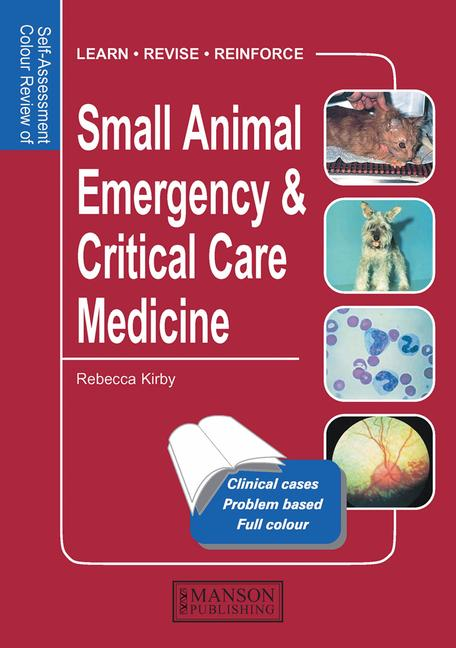 Small Animal Emergency & Critical Care Medicine Self-Assessment Color Review book cover