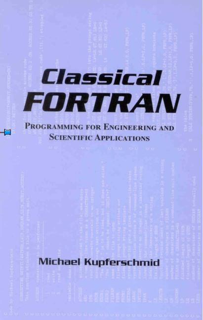 Classical FORTRAN Programming for Engineering and Scientific Applications book cover