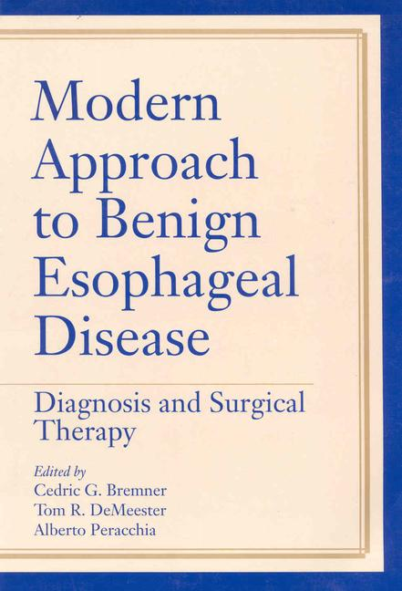 Modern Approach to Benign Esophageal Disease Diagnosis and Surgical Therapy book cover