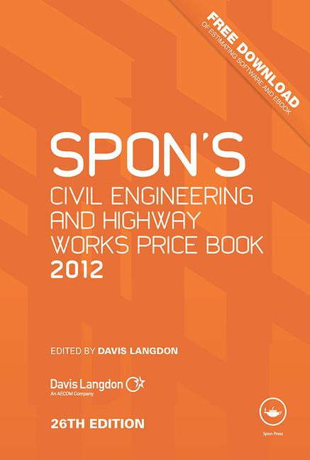 Spon's Civil Engineering and Highway Works Price Book 2012 book cover