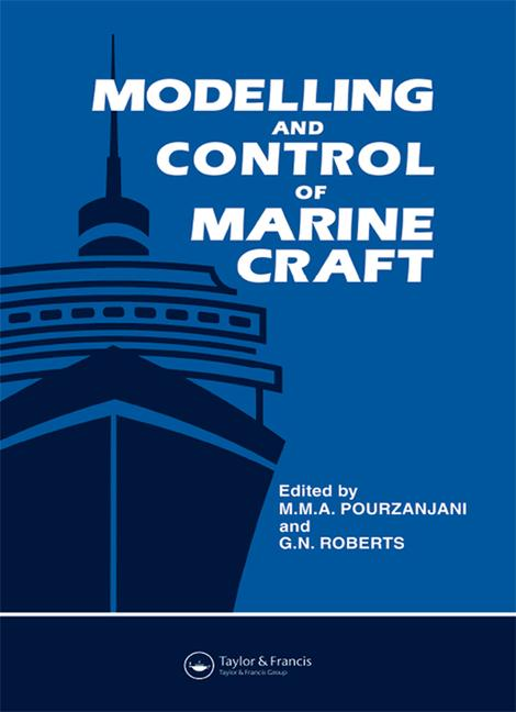 Modelling and Control of Marine Craft book cover