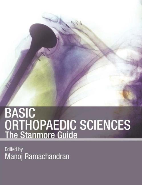 Basic Orthopaedic Sciences The Stanmore Guide book cover