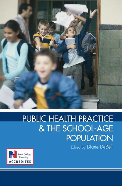 Public Health Practice and the School-Age Population book cover
