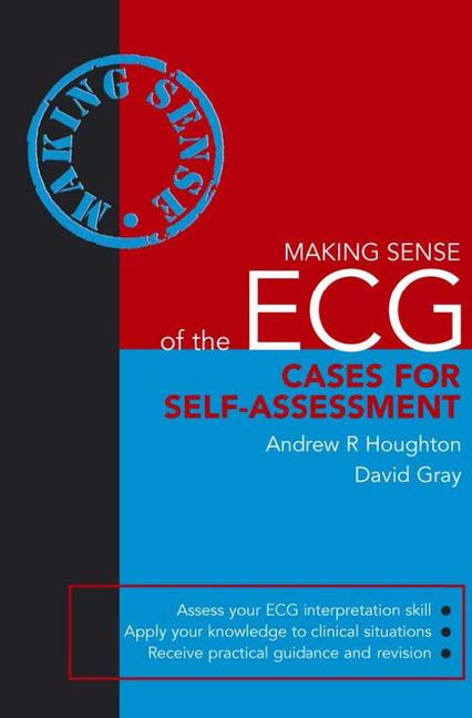 Making Sense of the ECG: Cases for Self-Assessment book cover