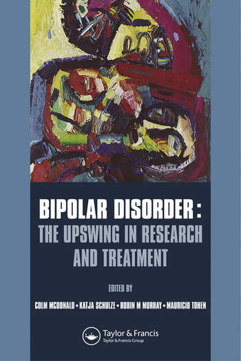 Bipolar Disorder The Upswing in Research and Treatment book cover