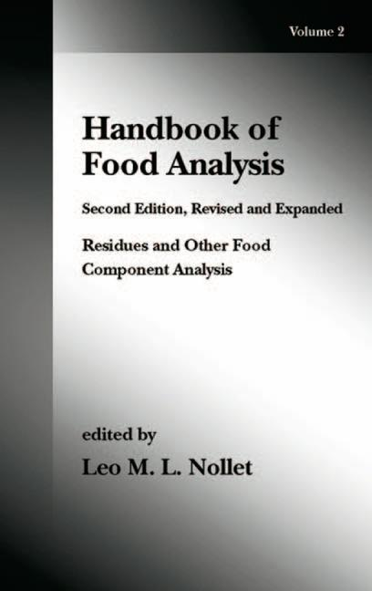 Handbook of Food Analysis Volume 2: Residues and Other Food Component Analysis book cover
