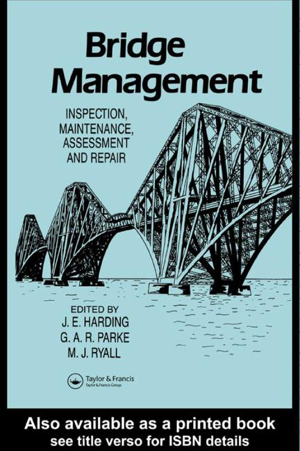 Bridge Management Inspection, maintenance, assessment and repair book cover