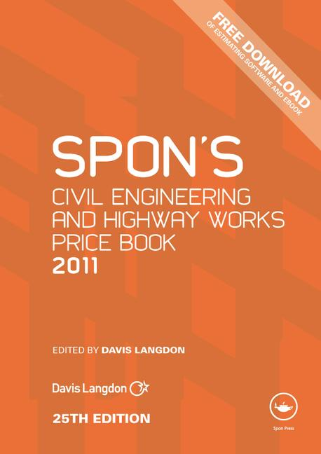 Spon's Civil Engineering and Highway Works Price Book 2011 book cover