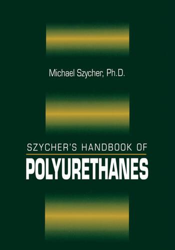 Szycher's Handbook of Polyurethanes book cover
