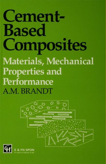 Cement-based Composites: Materials, Mechanical Properties and Performance book cover