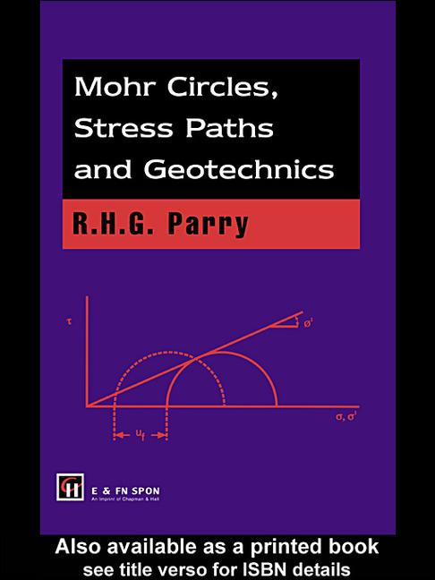 Mohr Circles, Stress Paths and Geotechnics book cover