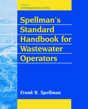 Spellman's Standard Handbook for Wastewater Operators Intermediate Level, Volume II book cover