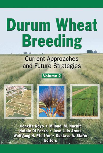 Durum Wheat Breeding Current Approaches and Future Strategies, Volumes 1 and 2 book cover