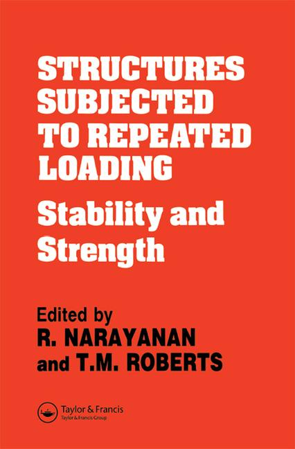 Structures Subjected to Repeated Loading Stability and strength book cover