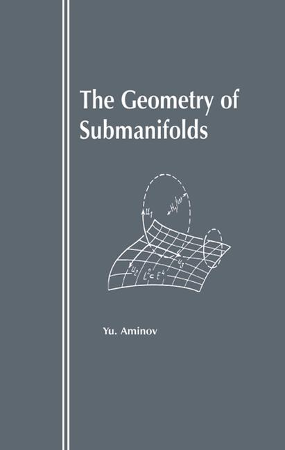 The Geometry of Submanifolds book cover