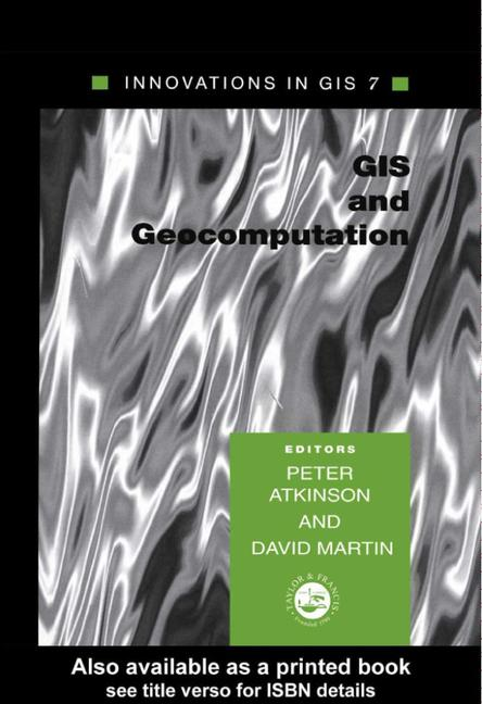 GIS and GeoComputation Innovations in GIS 7 book cover