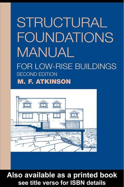 Structural Foundations Manual for Low-Rise Buildings book cover