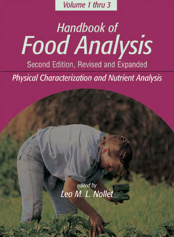 Handbook of Food Analysis Volume 1: Physical Characterization and Nutrient Analysis book cover