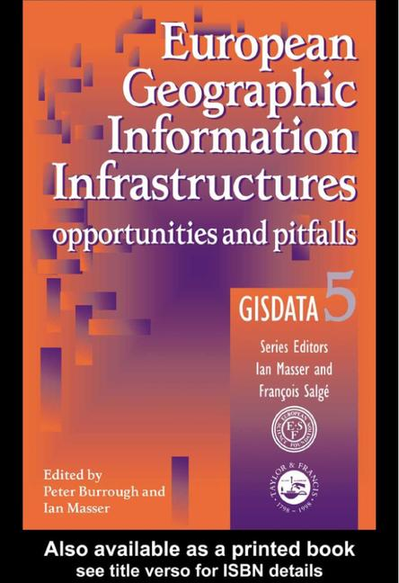 European Geographic Information Infrastructures Opportunities and Pitfalls - GISDATA 5 book cover